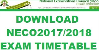 NECO Result Checking: Neco Time Table 2017/2018 - Official Examination Timetable & Practicals