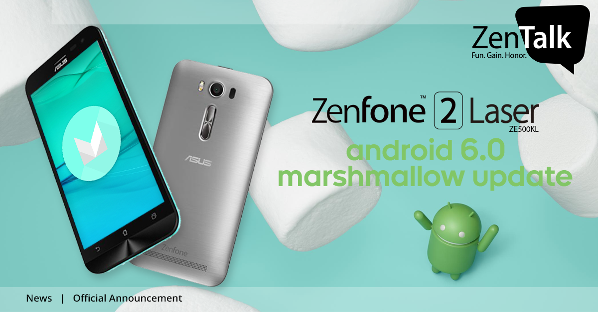 Hi ZenFone Users Good News As The Asus Released Android 60 Marshmallow To Roll Out Via FOTA Update For 2 Laser ZE500KL 5 Inch Today