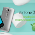 Zenfone 2 Laser first to taste the Android Marshmallow update
