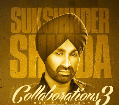 Punjabi Singer Sukshinder Shinda Collaborations 3