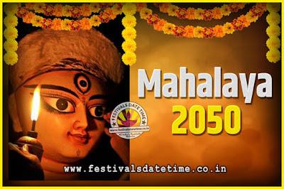 2050 Mahalaya Puja Date and Time Kolkata, 2050 Mahalaya Calendar