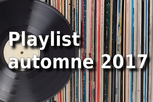 playslit-automne Dans la Playlist : automne 2017