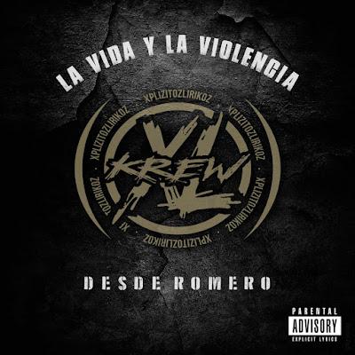 XL Krew - Desde Romero La Vida y La Violencia