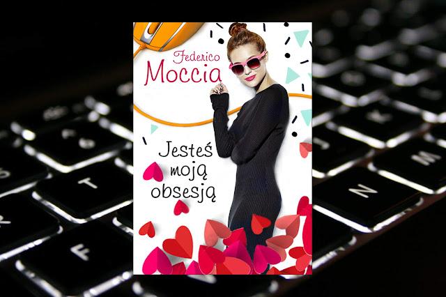 #254. Jesteś moją obsesją - Federico Moccia