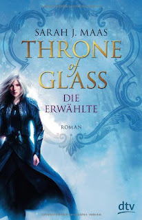 Throne of Glass - Die Erwählte - Sarah J. Maas