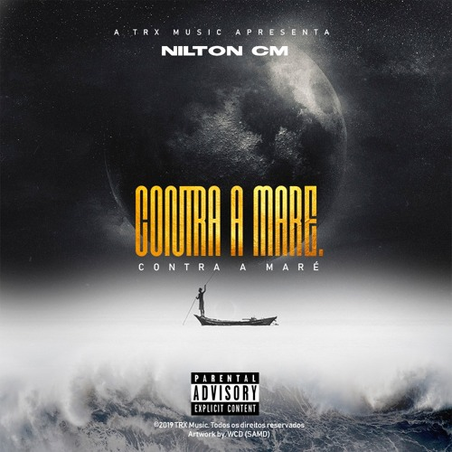 Nilton CM - Contra A Maré (EP) [Download]