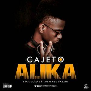 NEW BANGER: Cajeto - Alika (@cajetodeswagga prod by suspense Babani)