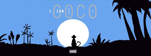 A lua dentro do coco, obra infantil de Sérgio Capparelli
