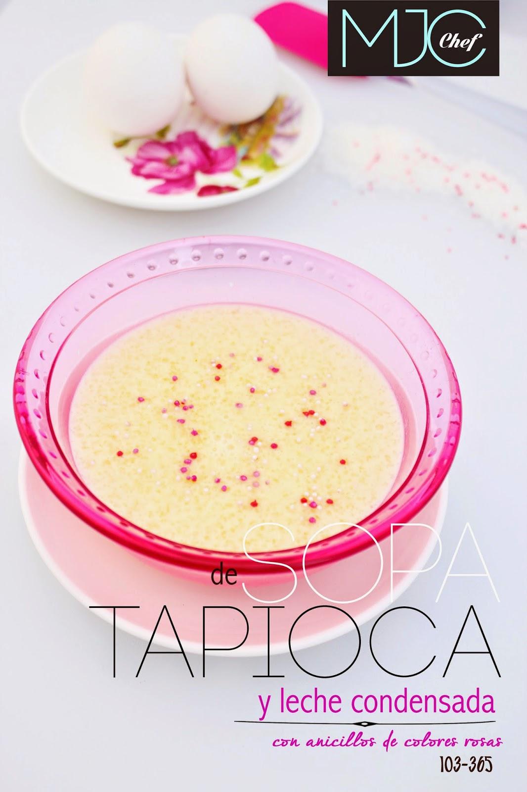 Sopa 103 Sopa De Tapioca Y Leche Condensada 365 Sopas