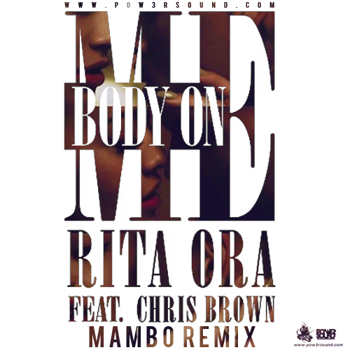 https://www.pow3rsound.com/2018/04/rita-ora-ft-chris-brown-body-on-me.html