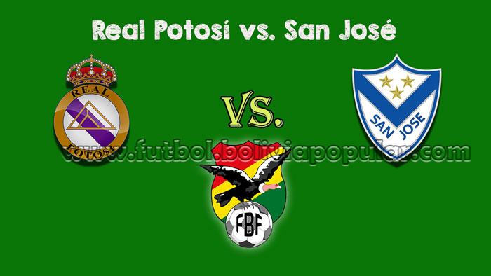 Ver Real Potosí vs. San José - En Vivo - Online - Torneo Clausura 2018