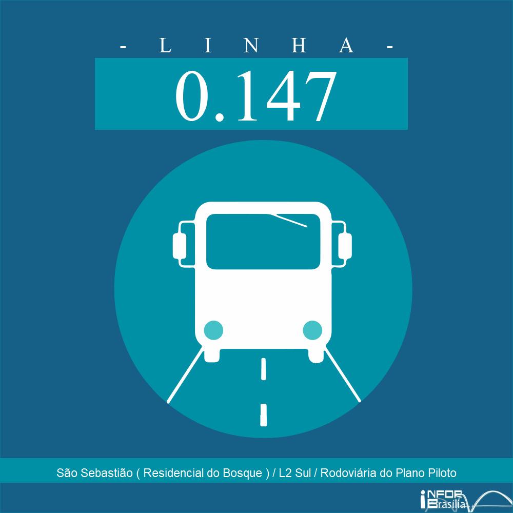 Horário de ônibus e itinerário 0.147 - São Sebastião ( Residencial do Bosque ) / L2 Sul / Rodoviária do Plano Piloto