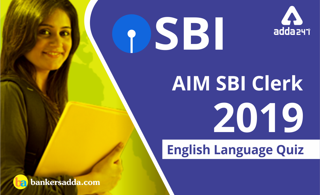 SBI-Clerk-Prelims-English-Questions-2019