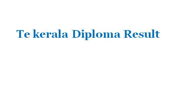 Tekerala diploma result 2018,Tekerala result 2018