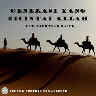 Generasi Yang Dicintai Allah