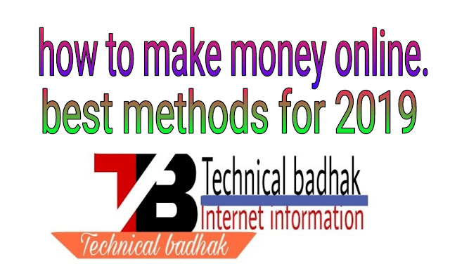 how to make money online. best methods for 2019
