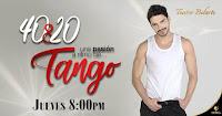 POS 4 40 y 20 TANGO | Teatro Belarte