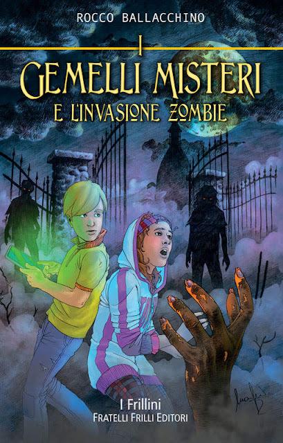 I gemelli Misteri e l'invasione Zombie (Rocco Ballacchino)