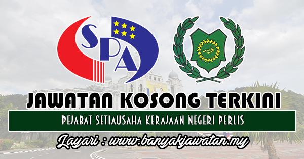Jawatan Kosong 2018 di Pejabat Setiausaha Kerajaan Negeri Perlis