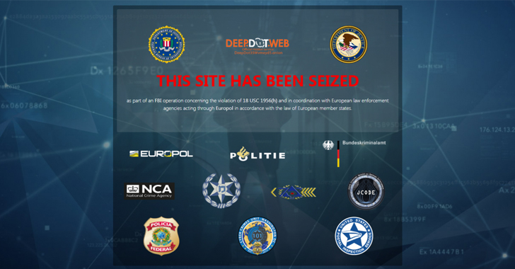 FBI take Down the Most Popular Dark Web Search Site DeepDotWeb for Money Laundering
