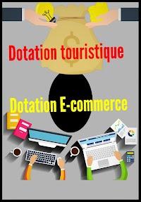MAROC : Dotation touristique et dotation e-commerce