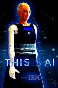 Watch This Is A.I. Online Free 2018 Putlocker