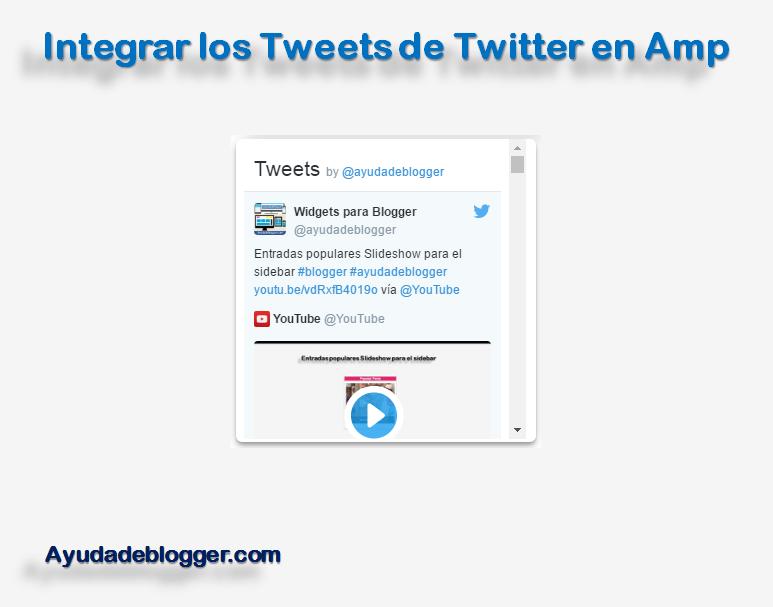 Integrar los Tweets de Twitter en Amp