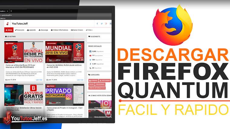 Como Descargar Firefox Quantum Ultima Versión Español