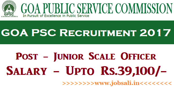 Govt jobs in Goa, Goa psc syllabus, Goa PSC Junior Scale officer Recruitment 2017