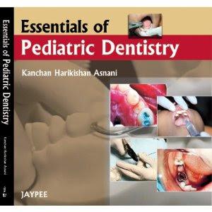 Essentials of Pediatric Dentistry-Kanchan Harikishan Asnani (Author)