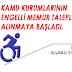 Engelli Memur Talepleri alınmaya başladı