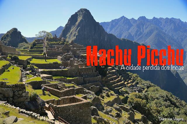 Visitar Machu Picchu, Peru