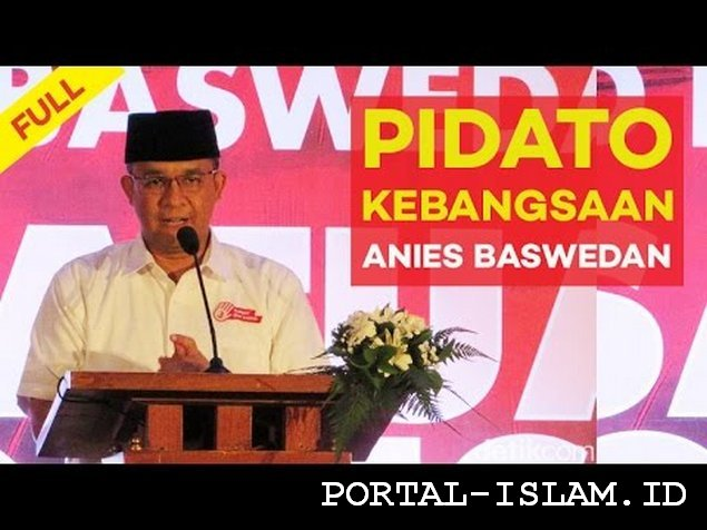 "Wajib Tonton & Sebarkan! Video PIDATO KEBANGSAAN ANIES BASWEDAN ""The Real Governor of Jakarta"""