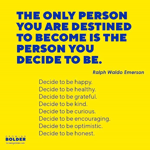 the only person you are destined to be is the person you decide to be #midlife #women #quote