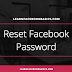 How to Reset My Password on Facebook