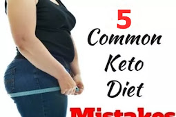 5 Common Mistakes in Running a Keto Diet