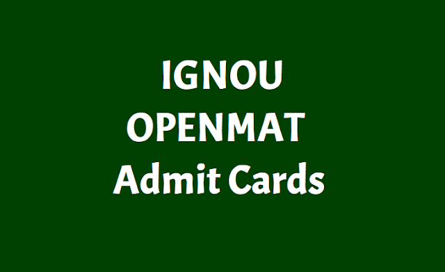 IGNOU OPENMAT MBA Entrance Admit Cards