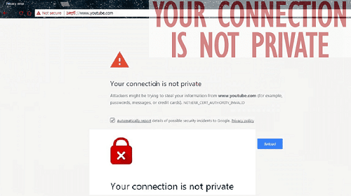 حل مشكلة your connection is not private الحل النهائي والشامل