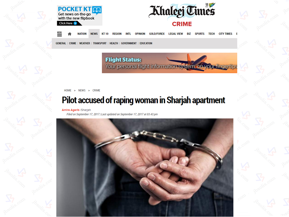 A Filipina OFW pressed rape charges against an Arab pilot who forcefully raped her at his apartment in Sharjah, UAE. The 36 year-old Arab pilot was also charged by the Sharjah criminal court public prosecutors with assault, consumeing alcohol and rape of a 34 year-old Filipina OFW. The victim told the police that she met the accused at the suspect at a night club in Dubai. The suspect offered to drop her off  to her residence and since the suspect look decent, the victim agreed. The suspect together with his friend who drove the car took the victim from Dubai to Sharjah. While infront of the suspects residence, the man snatched her mobile phone and ask her to get it. The victim followed her inside to get the phone. While the woman was already in, the suspect closed the door and grabbed her. He then slapped her and forcefully raped her. Forensics report showed evidences of struggle with the presence of bruises on the victim's body. They also confirmed that the DNA found on the victims body as well as her clothes matches with the suspect's. The suspect denied the allegations saying that the OFW came to his place at her own will and the victim only implicated him because he did not pay the agreed amount between them.   The first witness -- who works in Sharjah police patrols -- said during the prosecutor's investigations that on the day of the incident, they were informed about a case of rape in one of the main buildings in Moyleh area in Sharjah. One of the policemen saw the victim in a state of extreme shock. A guard told the cops that a woman who lives on the second floor of the building told him there was a rape. He saw the victim sitting outside the apartment.  Sponsored Links  When the cops arrived they accompanied the woman to the apartment of the suspect. The suspect tried to escape but the cops nabbed him.  The second witness -- the friend of the accused -- said that he accompanied the defendant at a night club in Dubai where they met the woman. After the party, the defendant requested him to take him and the woman in his car but he refused. But when he insisted, he agreed. He told him to drive the car to Sharjah instead of dropping the woman in Dubai and said he will drop her off in a taxi, because he is drunk and cannot drive, the witness said. He dropped them and went off.  The suspect who is now in jail said that he was remorseful and devastated with what happend. He only went to the night club to celebrate his new job with an offer of AED 70,000 monthly salary, now he lost everything. Advertisement Read More:         ©2017 THOUGHTSKOTO