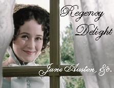 Regency Delight ~Jane Austen, etc.~