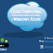 Cloud Computing (Computación en Nube o en la Nube) & Windows Azure Sesión 2