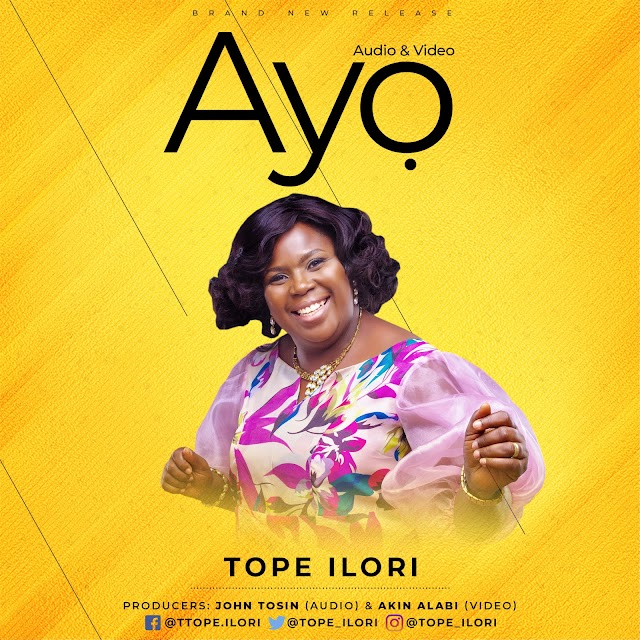 NEW MUSIC: AYO (AUDIO & VIDEO) BY TOPE ILORI |  @TOPE_ILORI