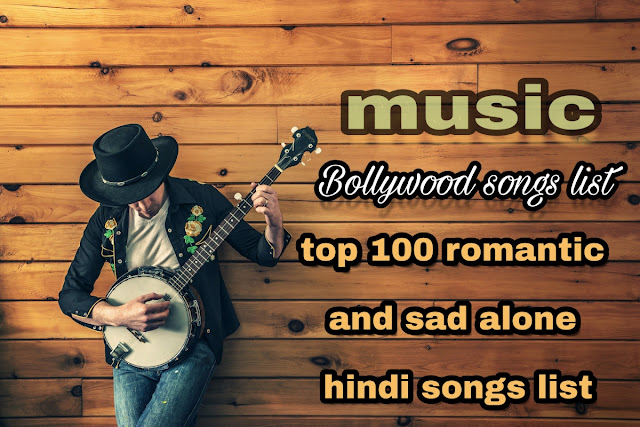 Top 50 Best Hindi Sad And Romentic Songs List Bollywood Song
