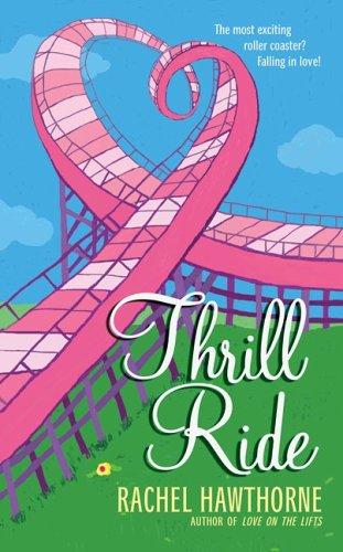 Thrill Ride – Rachel Hawthorne