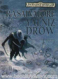 R. A. Salvatore - Unutulmuş Diyarlar - 16 - Avcının Kılıçları Serisi - 2 - Yalnız Drow