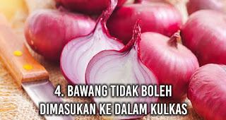 Bawang tidak boleh dimasukan ke dalam Kulkas
