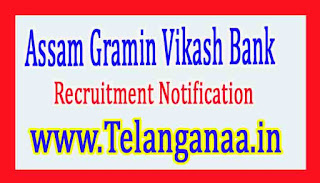 Assam Gramin Vikash Bank AGVB Recruitment Notification 2017
