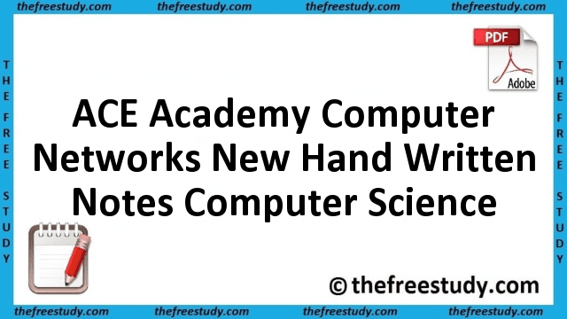ACE Academy Computer Networks New Hand Written Class Notes Computer Science