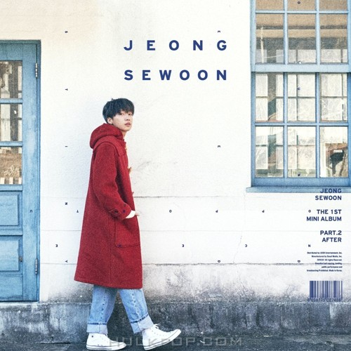 JEONG SEWOON – THE 1ST MINI ALBUM PART.2 `AFTER` (FLAC + ITUNES PLUS AAC M4A)