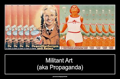 Militant Art (aka Propaganda)